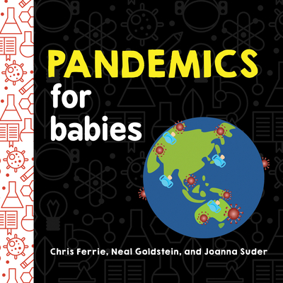 Pandemics for Babies (Baby University) Cover Image