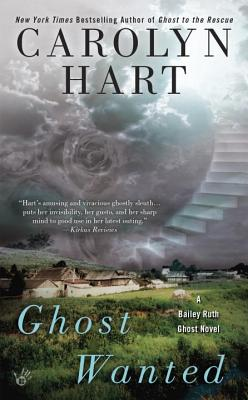 Ghost Wanted (A Bailey Ruth Ghost Novel #5) Cover Image