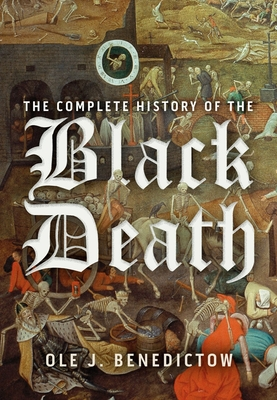 The Complete History of the Black Death Cover Image
