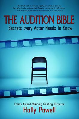 The Audition Bible: Secrets Every Actor Needs to Know Cover Image