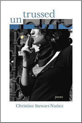 Untrussed: Poems (Mary Burritt Christiansen Poetry) Cover Image