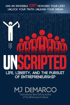 Unscripted: Life, Liberty, and the Pursuit of Entrepreneurship Cover Image