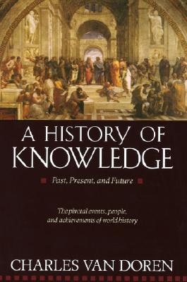 A History of Knowledge: Past, Present, and Future Cover Image
