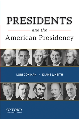 Presidents and the American Presidency Cover Image
