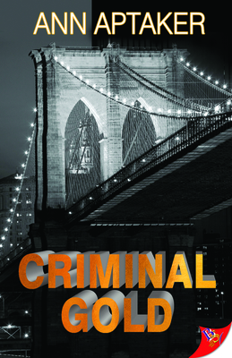 Criminal Gold (Cantor Gold Crime) Cover Image