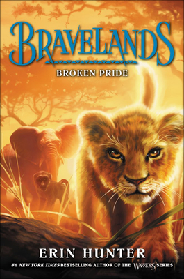 Broken Pride (Bravelands #1) Cover Image