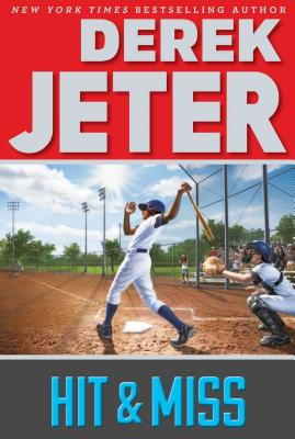 Cover for Hit & Miss (Jeter Publishing)