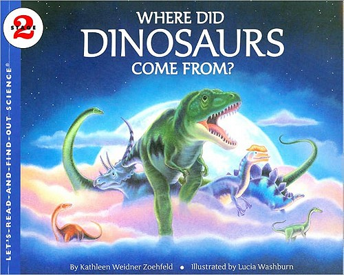 Where Did Dinosaurs Come From? (Let's-Read-and-Find-Out Science 2) Cover Image