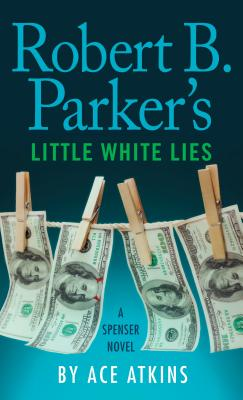 Robert B. Parker's Little White Lies (Spenser) Cover Image