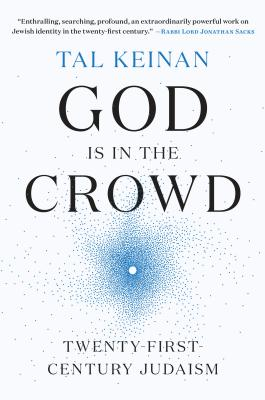 God Is in the Crowd: Twenty-First-Century Judaism Cover Image