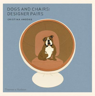 Dogs and ChairsCristina Amodeo