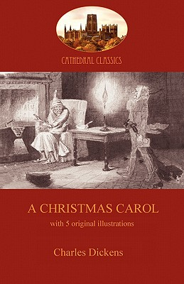 A Christmas Carol: The Iconic Story of a Victorian Miser's Redemption (Aziloth Books) Cover Image