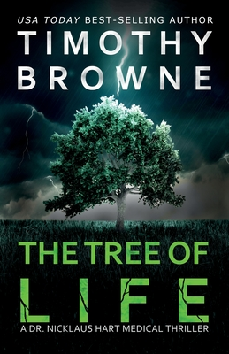 The Tree of Life: A Medical Thriller (Dr. Nicklaus Hart Novel #2) Cover Image