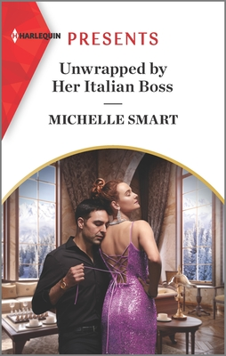 Unwrapped by Her Italian Boss: An Uplifting International Romance Cover Image