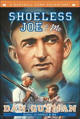 Shoeless Joe and Me (Baseball Card Adventures (Pb)) Cover Image