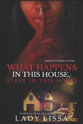 What Happens in this House Stays in this House Cover Image