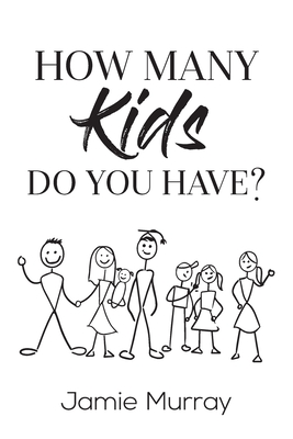 How Many Kids Do You Have? Cover Image