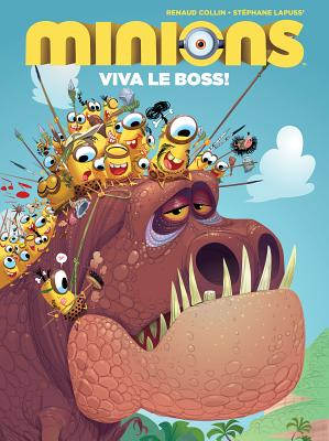 Minions 3: Viva le Boss! by Renaud Collin and Stephane Lapuss