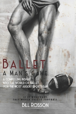 Ballet: A Man's Game Cover Image