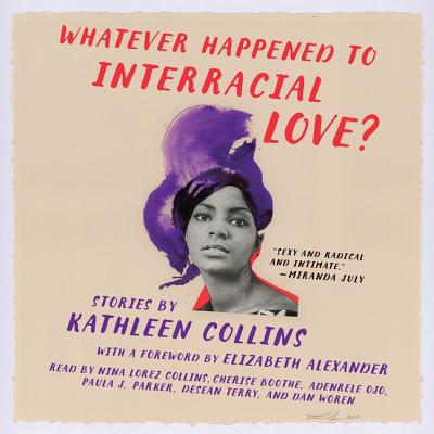 Whatever Happened to Interracial Love? Lib/E: Stories Cover Image