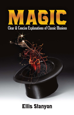 Magic: Clear and Concise Explanations of Classic Illusions Cover Image