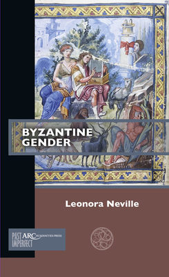 Byzantine Gender (Past Imperfect) Cover Image