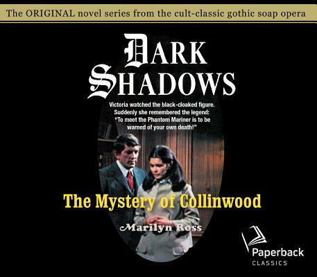 The Mystery of Collinwood (Dark Shadows #4) Cover Image
