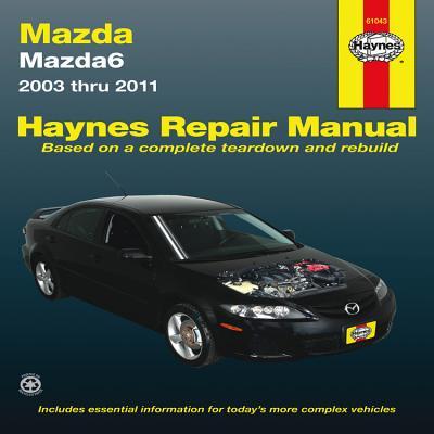 Mazda6 2003 Thru 2011: 2003 Thru 2011 Cover Image
