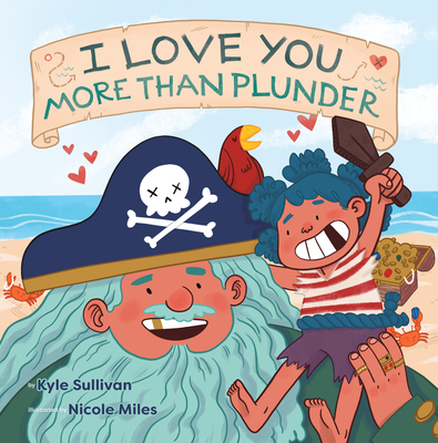 I Love You More Than Plunder Cover Image