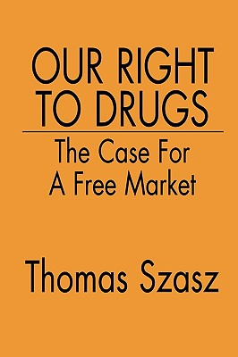 Our Right to Drugs Cover