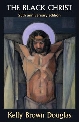 The Black Christ: 25th Anniversary Edition Cover Image