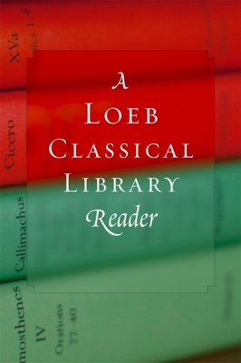 A Loeb Classical Library Reader Cover Image