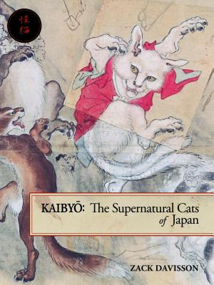 Kaibyo: The Supernatural Cats of Japan Cover Image
