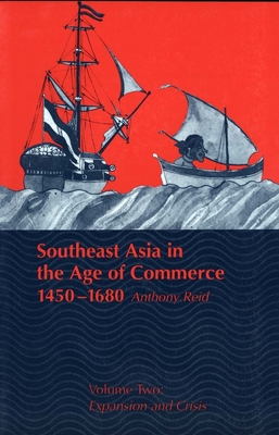Cover for Southeast Asia in the Age of Commerce, 1450-1680