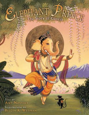 Elephant Prince: The Story of Ganesh Cover Image