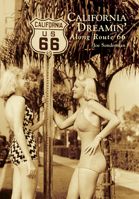 California Dreamin' Along Route 66 Cover Image