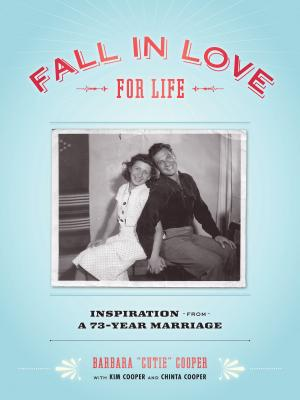Fall in Love for Life: Inspiration from a 73-Year Marriage Cover Image