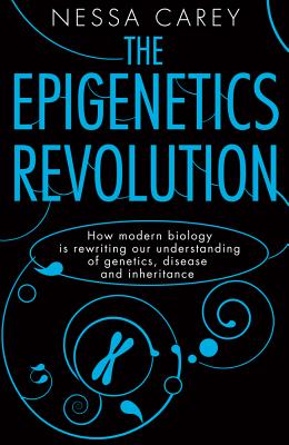 The Epigenetics Revolution Cover