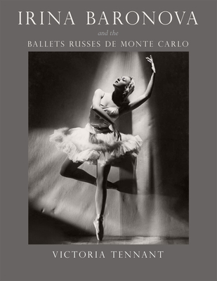 Irina Baronova and the Ballets Russes de Monte Carlo Cover