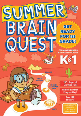 Summer Brain Quest: Between Grades K & 1 Cover Image