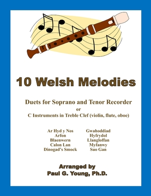 10 Welsh Melodies Duets For C Soprano And Tenor Recorder Paperback The Book Rack