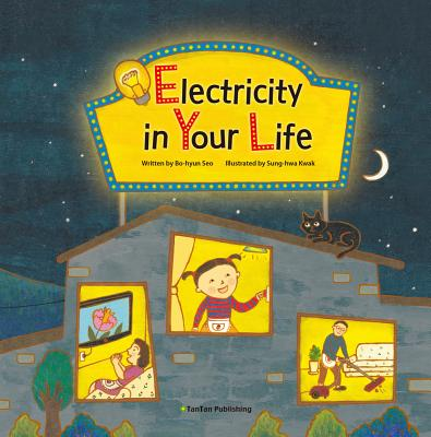 Electricity in Your Life by Bo-Hyeon Seo