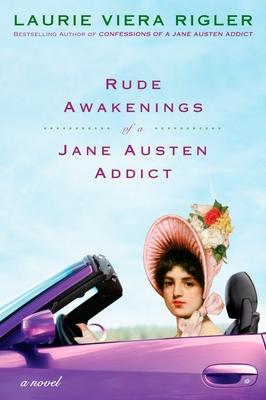 Rude Awakenings of a Jane Austen Addict Cover