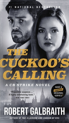 The Cuckoo's Calling (A Cormoran Strike Novel #1) Cover Image