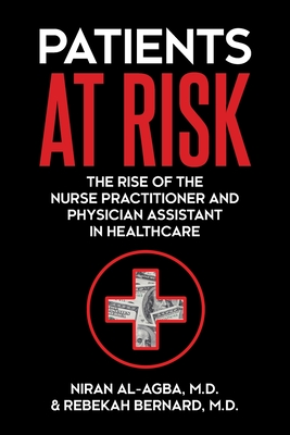 Patients at Risk: The Rise of the Nurse Practitioner and Physician Assistant in Healthcare Cover Image
