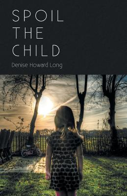 Cover for Spoil the Child