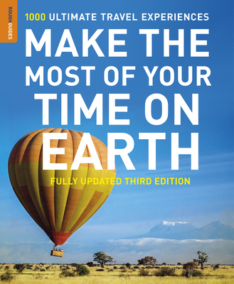 Make the Most of Your Time on Earth: The Rough Guide to the World Cover Image