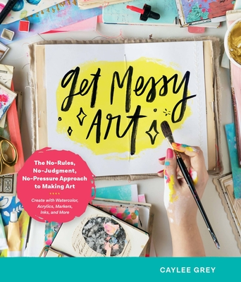 Cover for Get Messy Art