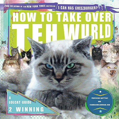 How to Take Over Teh Wurld Cover