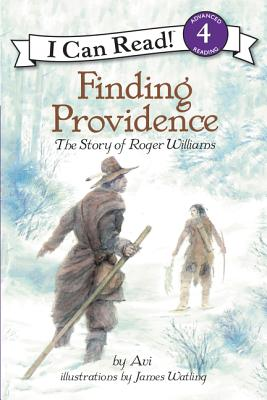 Finding Providence: The Story of Roger Williams (I Can Read Level 4) Cover Image